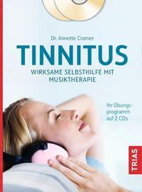 Cover: Annette Cramer Tinnitus. Wirksame Selbsthilfe mit Musiktherapie.