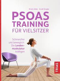 Cover: Kristin Adler, Arndt Fengler Psoastraining für Vielsitzer