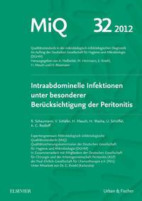 MIQ 32: Intraabdominelle Infektionen unter besonderer Berücksichtigung der Peritonitis