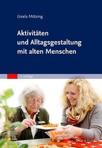 Aktivitäten und Alltagsgestaltung mit alten Menschen