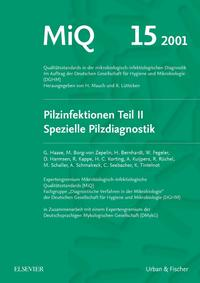 MiQ 15: Qualitätsstandards in der mikrobiologisch-infektiologische Diagnostik