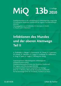MIQ 13b: Infektionen des Mundes und der oberen Atemwege, Teil II