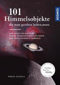 Cover: Robin Scagell 101 Himmelsobjekte, die man gesehen haben muss