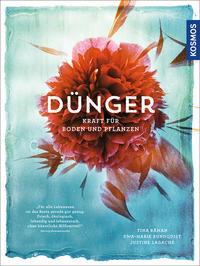 Cover: Tina Råman Dünger - Kraft für Boden und Pflanzen