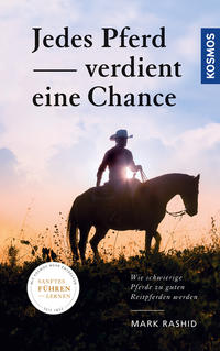 Cover: Mark Rashid Jedes Pferd verdient eine Chance