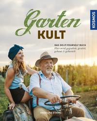 Cover: Angelika Starkl Gartenkult