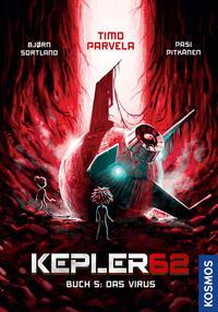 Kepler62: Buch 5 - Der Virus