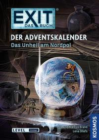 Exit - Das Buch: Der Adventskalender - Das Unheil am Nordpol