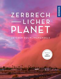 Zerbrechlicher Planet