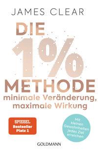 Cover: James Clear Die 1%-Methode