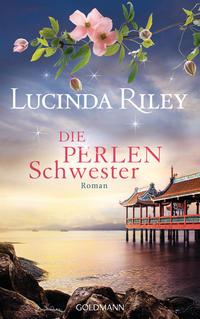 Cover: Lucinda Riley Die Perlenschwester