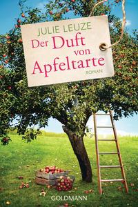 Cover: Julie Leuze Der Duft von Apfeltarte