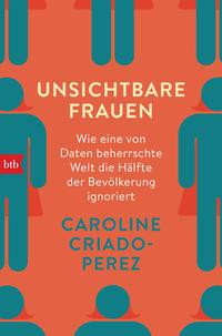 Cover: Caroline Criado-Perez Unsichtbare Frauen