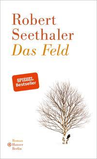 Cover: Robert Seethaler Das Feld