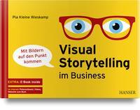 Cover: Pia Kleine Wieskamp, Dieter Georg Adlmaier-Herbst und Ralf Appelt Visual Storytelling im Business