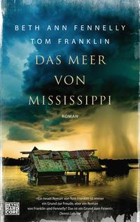 Cover: Beth Ann Fennelly, Tom Franklin Das Meer von Mississippi