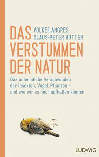 Cover: Volker Angres und Claus-Peter Hutter Das Verstummen der Natur