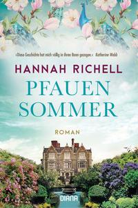Cover: Hannah Richell Pfauensommer
