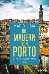 Cover: Mario Lima Die Mauern von Porto