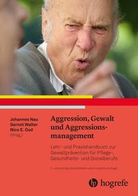 Aggression, Gewalt und Aggressionsmanagement