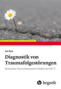 Diagnostik von Traumafolgestörungen