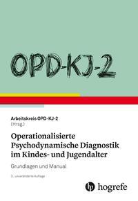 OPD-KJ-2 - Operationalisierte Psychodynamische Diagnostik im Kindes- und Jugendalter
