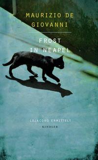 Cover: Maurizio de Giovanni Frost in Neapel