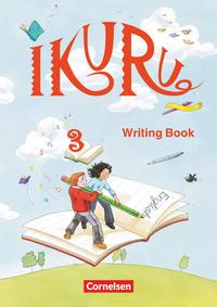 Ikuru - Lehr- und Lernmaterial für den früh beginnenden Englischunterricht ab Klasse 1 - Band 3
