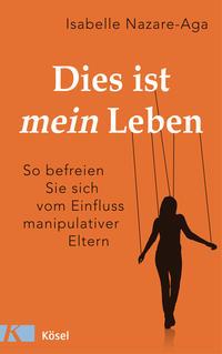 Cover: Isabelle Nazare-Aga Das ist mein Leben
