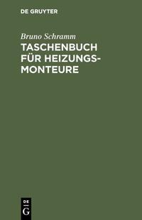 Taschenbuch für Heizungs-Monteure