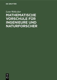 Mathematische Vorschule für Ingenieure und Naturforscher