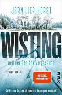 Cover: Jørn Lier Horst Wisting und der See des Vergessens