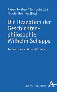 Die Rezeption der Geschichtenphilosophie Wilhelm Schapps