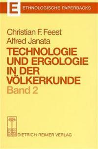 Technologie und Ergologie in der Völkerkunde 2