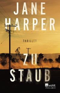 Cover: Jane Harper Zu Staub