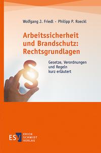 Arbeitssicherheit und Brandschutz: Rechtsgrundlagen
