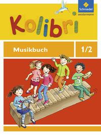 Kolibri - Musikbücher, Allgemeine Ausgabe 2012