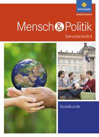 Mensch und Politik SII - Ausgabe 2017 für Rheinland-Pfalz und das Saarland