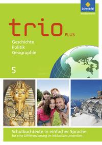 Trio - GPG / Trio GPG - Geschichte / Politik / Geographie für Mittelschulen in Bayern - Ausgabe 2017
