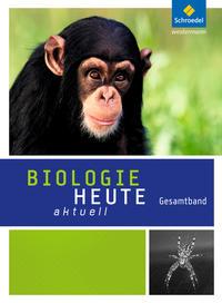 Biologie heute aktuell - Ausgabe 2016 für Rheinland-Pfalz
