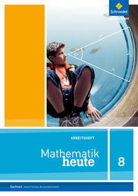 Mathematik heute / Mathematik heute - Ausgabe 2012 für Sachsen