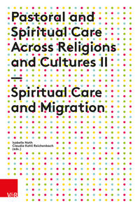 Pastoral and Spiritual Care Across Religions and Cultures II