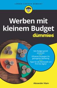 Cover: Alexander Hiam, Ryan Deiss, Russ Henneberry und Barbara Mistol Werben mit kleinem Budget für dummies