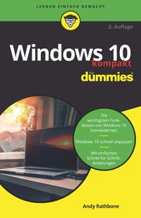 Cover: Andy Rathbone Windows 10 kompakt für Dummies