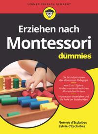 Cover: Noémie d'Esclaibes und Sylvie d'Esclaibes Erziehen nach Montessori für Dummies