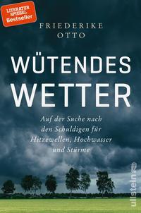 Cover: Friederike Otto und Benjamin von Brackel Wütendes Wetter