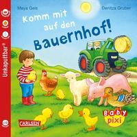 Baby Pixi (unkaputtbar) 61: Komm mit auf den Bauernhof!