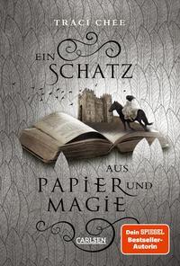 Cover: Traci Chee Ein Schatz aus Papier und Magie