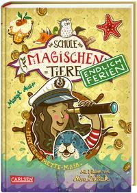 Die Schule der magischen Tiere – Endlich Ferien 6: Hatice und Mette-Maja