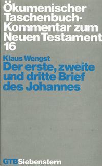 Ökumenischer Taschenbuchkommentar zum Neuen Testament / Der erste, zweite und dritte Brief des Johannes
